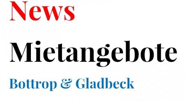 Aktuelle Mietangebote für Bottrop & Galdbeck!